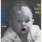 THE NASTY BOYS - I WAS MADE FOR LOVIN' YOU (GER) 12