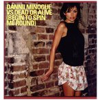 DANNII MINOGUE vs DEAD OR ALIVE - BEGIN TO SPIN ME ROUND (UK) 12