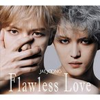CD/ジェジュン/Flawless Love (2CD+Blu-ray) (TYPE A)